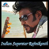 Indian Superstar Rajinikanth by Various Artists