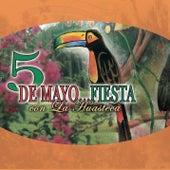 5 De Mayo: Fiesta Con La Huasteca by Various Artists