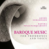 Baroque Music for Trombones and Voice by Various Artists