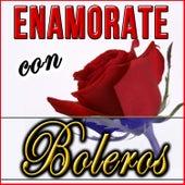 Enamórate con Boleros by Various Artists