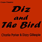 Diz and the Bird by Charlie Parker