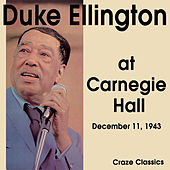 Duke Ellington at Carnegie Hall by Duke Ellington
