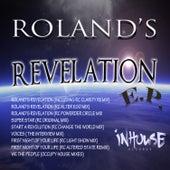 Roland's Revelation by Roland Clark