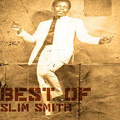 Best Of Slim Smith by Slim Smith
