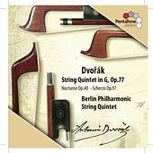 Dvorak: String Quintet in G major, Op. 77 by Berlin Philharmonic String Quintet