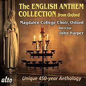 The English Anthem Collection by Magdalen College Choir