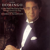 A Love Until the End of Time - Domingo's Greatest Love Songs by Various Artists