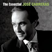 The Essential José Carreras by Various Artists