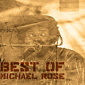 Best Of Micheal Rose by Mykal Rose