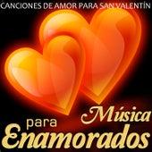 Canciones de Amor para San Valentín. Música para Enamorados by Various Artists