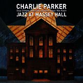 Jazz At Massey Hall (with Dizzy Gillespie, Bud Powell, Charles Mingus & Max Roach) [Bonus Track Version] by Charlie Parker
