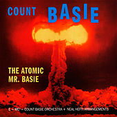 The Atomic Mr. Basie (with Neal Hefti) [Bonus Track Version] by Count Basie