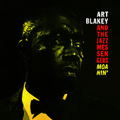 Moanin' (Bonus Track Version) by Art Blakey
