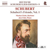 Schubert's Friends, Vol. 1 by Franz Schubert