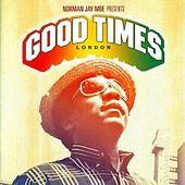 Good Times - London by Various Artists