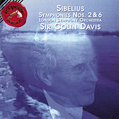 Sibelius: Symphonies No. 2 & 6 by Sir Colin Davis