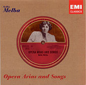 Opera Arias and Songs by Nellie Melba