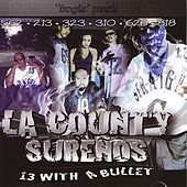 LA County Surenos: 13 With a Bullet by Various Artists