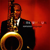 Romance Language by Kirk Whalum