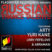 Flashover Recordings pres. Russian Trance Talents by Various Artists