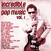 Incredible Pop Music  Vol 1 by Various Artists