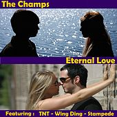 Eternal Love by The Champs