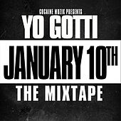 January 10th : The Mixtape! by Yo Gotti