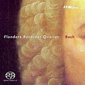 Flanders Recorder Quartet: Bach by Flanders Recorder Quartet