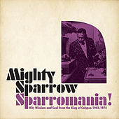 Sparromania by The Mighty Sparrow
