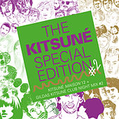 The Kitsuné Special Edition #2 (Kitsuné Maison 12 + Gildas Kitsuné Club Night Mix #2) by Various Artists
