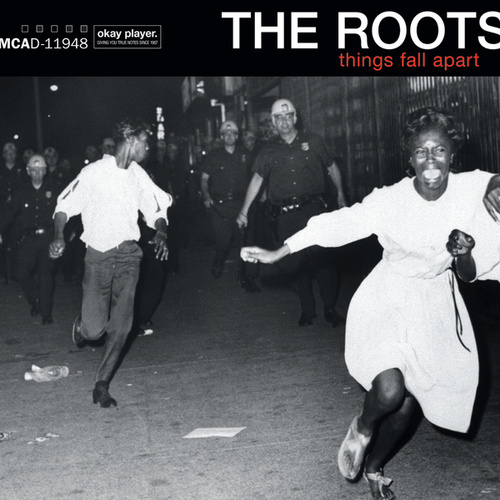 Thing Fall Apart: Things Fall Apart [Geffen] By The Roots : Rhapsody