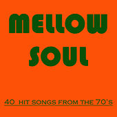 Mellow Soul: 40 Hit Songs of the 70's by Studio Group