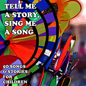 Tell Me a Story, Sing Me a Song: 50 Songs and Stories for Children by Studio Group