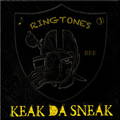 Keak Da Sneak Ringtones by Keak Da Sneak
