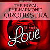 The Royal Philharmonic Orchestra - All You Need Is Love by Royal Philharmonic Orchestra