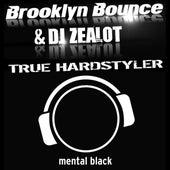 True Hardstyler by Brooklyn Bounce