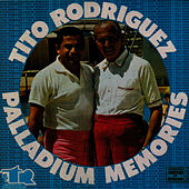 Paladium Memories by Tito Rodriguez