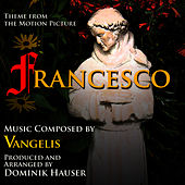 Francesco - Suite from the Motion Picture (Vangelis) by Dominik Hauser