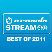 Armada Stream 40 - Best Of 2011 by Various Artists