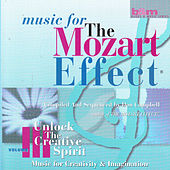Music for the Mozart Effect: Volume 3, Unlock the Creative Spirt by Various Artists
