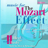 Music for the Mozart Effect:Volume 2, Heal the Body by Various Artists