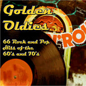 Golden Oldies: 66 Rock and Pop Hits of the 60's and 70's by Various Artists