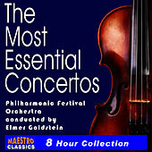 The Most Essential Concertos - 20 of the World's Best (Complete) by Philharmonic Festival Orchestra