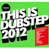 This Is Dubstep 2012 (GetDarker Presents) by Various Artists