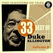 The Masters of Jazz: 33 Best of Duke Ellington, Vol. 8 by Duke Ellington