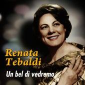 Un bel dì vedremo by Renata Tebaldi