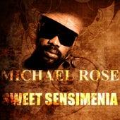 Sweet Sensimenia by Mykal Rose