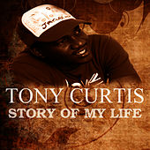Story Of My Life by Tony Curtis