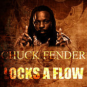 Locks A Flow by Chuck Fenda