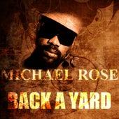 Back A Yard by Mykal Rose
